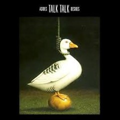 Asides Besides Disc 1 - Talk Talk