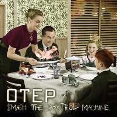 Smash The Control Machine - Otep
