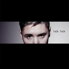 Talk Talk (Single)