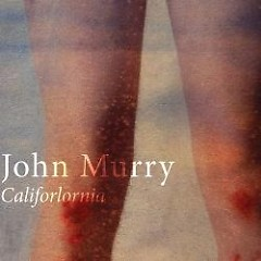 Califorlornia - John Murry