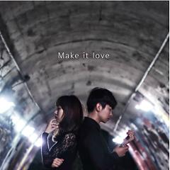 Make It Love