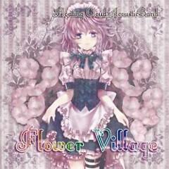 Flower Village  - Floating Cloud