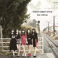 Stay with me - Tokyo Girls 'Style