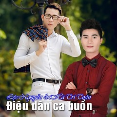 Điệu Dân Ca Buồn (Single) - Lộc Nguyễn, Hà Trí Toàn