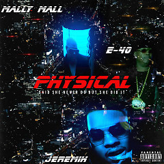 Physical (Single) - Mally Mall, Jeremih, E-40
