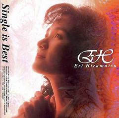 Single Is Best - Eri Hiramatsu