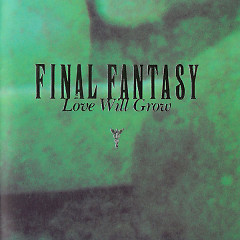 Final Fantasy Vocal Collections 2 (Love Will Grow)