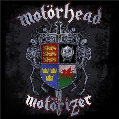 Motorizer  - Motorhead