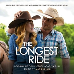 The Longest Ride (Score) - Mark Isham
