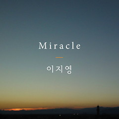 Miracle - Lee Ji Young
