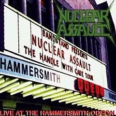 Live At The Hammersmith Odeon - Nuclear Assault