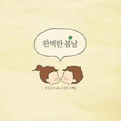 Wanbyeokhan Bomnal (완벽한 봄날)
