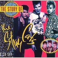 The Story Of The Stray Cats (CD1)