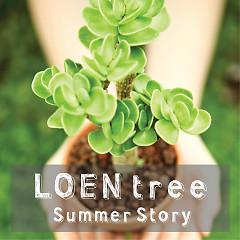 LOEN TREE Summer Story
