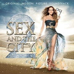 Sex And The City 2 - OST