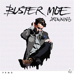 Drowning (Single) - Buster Moe