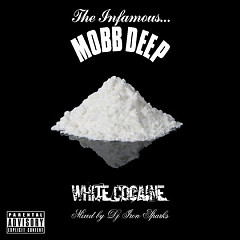 White Cocaine - Mobb Deep