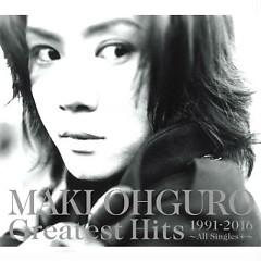 Greatest Hits 1991-2016 - All Singles + CD2 - Maki Ohguro