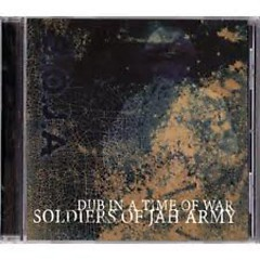 Dub In A Time Of War  - SOJA