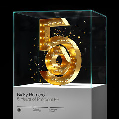 5 Years Of Protocol (EP) - Nicky Romero