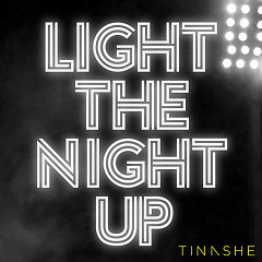 Light The Night Up (Single) - Tinashe