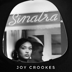 Sinatra (Single) - Joy Crookes