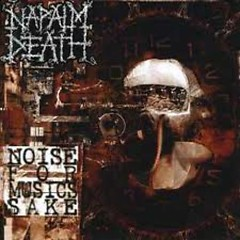 Noise For Music's Sake (Compilation) (CD5) - Napalm Death
