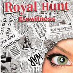 Eye Witness - Royal Hunt
