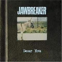 Dear You - Jawbreaker
