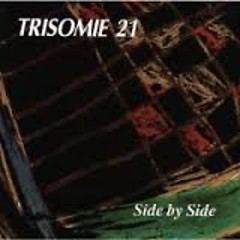 Side By Side - Trisomie 21