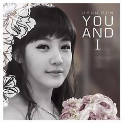 You and I( Park Bom)