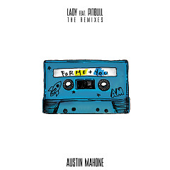 Lady (The Remixes) (EP) - Austin Mahone, Pitbull