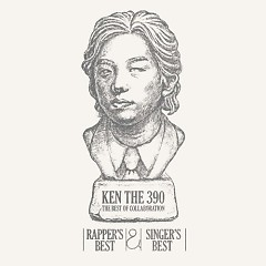 Ken The 390 The Best Of Collaboration - Rapper's Best & Singer's Best - (CD2)  - KEN THE 390
