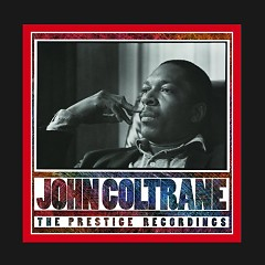 John Coltrane - The Prestige Recordings (CD8)