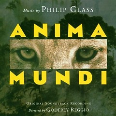 Anima Mundi OST - Philip Glass