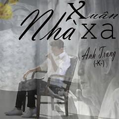 Xuân Xa Nhà (Người Phản Bội Cover) (Single)