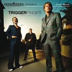 All This Dancin' Around - Triggerfinger