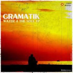 Water 4 The Soul (EP) - Gramatik