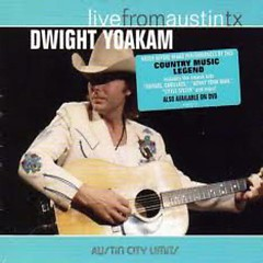 Live From Austin TX - Dwight Yoakam