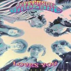 Jefferson Airplane Loves You (CD3) - Jefferson Airplane
