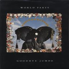 Goodbye Jumbo - World Party