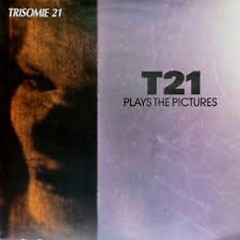 Plays The Pictures (CD1) - Trisomie 21