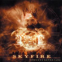 Timeless Departure - Skyfire