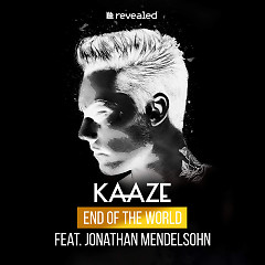 End Of the World (Single) - Kaaze