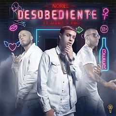 Desobediente (Single) - Noriel, Alexis Y Fido