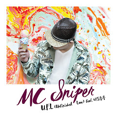 U.F.L (Unfinished Love) - MC Sniper