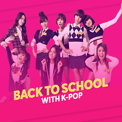 Back To School With K-POP