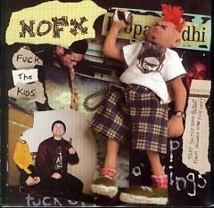 Fuck The Kids (7'' Vinyl)