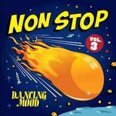 Non Stop Vol 3 - Dancing Mood