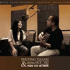 Album Nào Có Ai Biết - Phương Thanh